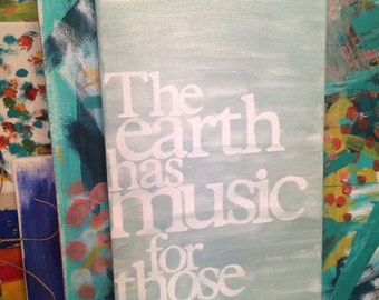 the earth has music for those who listen - 10x20 - blue-green and white