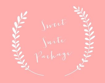 Sweet Suite Package - Bundle & Save!