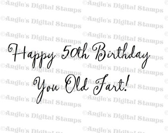 Happy 50th Birthday Quote Digital Stamp Image