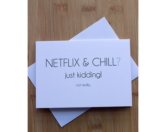 Netflix and Chill? just kidding... Multi-Use Gender Neutral Card
