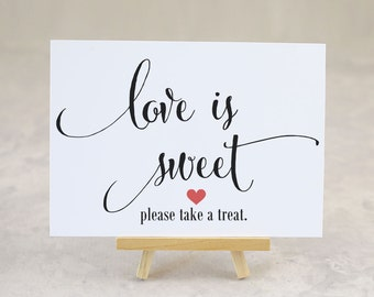 Love is Sweet, Favor Table Sign, Wedding, Engagement Party, Bridal Shower Decoration, Dessert Table Signage, Candy - Size 5 x 7 (CAN - SIGN)