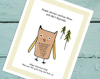 Bert Reynolds Woodland Owl Valentine. Digital Print. Whimsical Valentine Cards that Embrace the Joys of Everyday Life. Hand sketched. DYI
