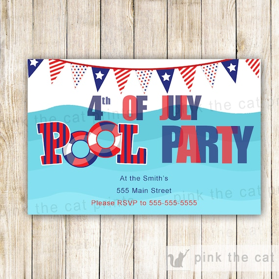 4 July Invitation Pool Party Adult Kids Birthday Party