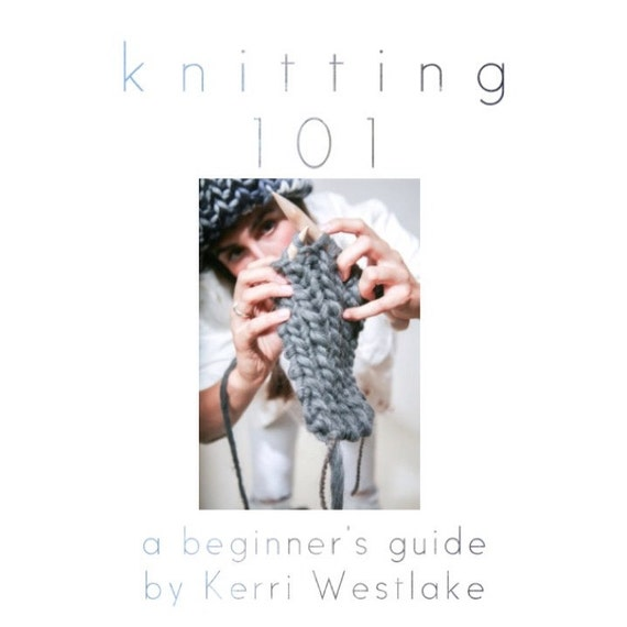 PDF knitting 101 zine, a beginners guide on how to knit
