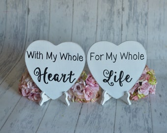 Engagement Signs/Wedding Signs/Photography Props-With My Whole Heart/ For My Whole Life-Your Choice of Colors- Ships Quickly