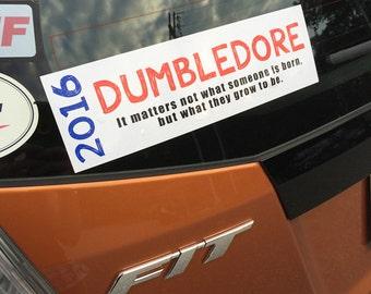 BOGO Free Sale! Vote Dumbledore 2016 election bumper sticker Harry Potter inspired fandom