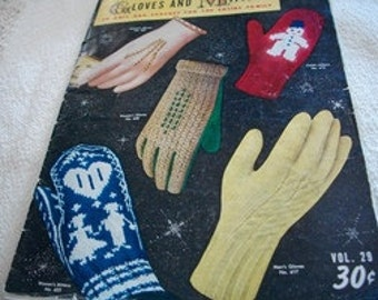 Gloves And Mittens To Knit And Crochet For The Entire Family
