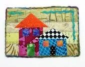 Fiber Art Postcard Collaged Houses Mini Art Quilt