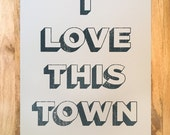 Limited-Run I Love This Town 18 x 24 Screen Print - Madero Beach