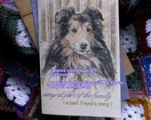 integral part of the family ( a best friend's song ) sheltie cards/shetland sheepdog cards/sentimental cards/unique empathy condolence cards