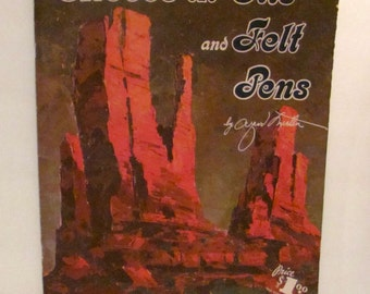 Moods in Oils and Felt Pens by Al Nestler Book