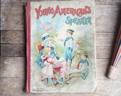 Antique Americana Story Book, Young American's Speaker Children's Book 1905