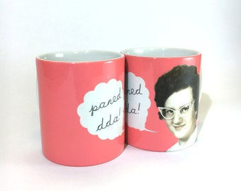 Paned Dda? Welsh 50's Lady Coral Art English Text Ceramic Mug 11oz