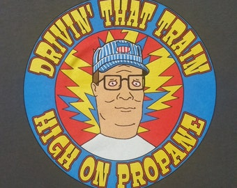 Hank Hill / High On Propane Casey Jones tee shirt - Grateful Dead / Jerry Garcia inspired