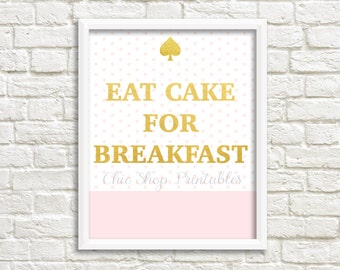 Eat Cake for Breakfast, Kate Spade Print, Digital Print, Kate Spade Inspired Print, Pink and gold Print,  Pink polka dots, Instant download