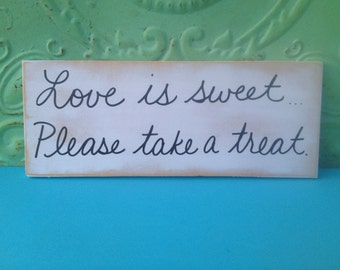 White and Black Love Is Sweet Please Take a Treat Wedding Sign, Wooden Wedding Reception Signage, Love Is Sweet Sign