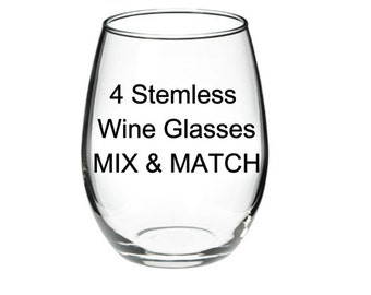 ANY 4 GLASSES - Your Choice - Mix & Match 21 oz