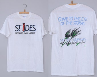 90s St. Ides Malt Liquor Come To The Eye Of The Storm White Cotton T Shirt