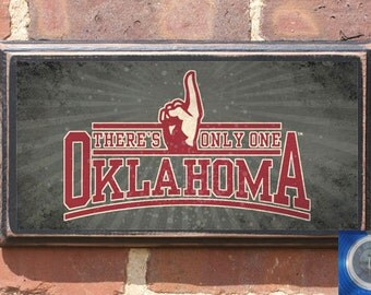 Oklahoma Sooners Only One Wall Art Sign Plaque Gift Present Home Decor Vintage Style Antiqued Boomer Sooner Athletic Teams OK OU Big 12