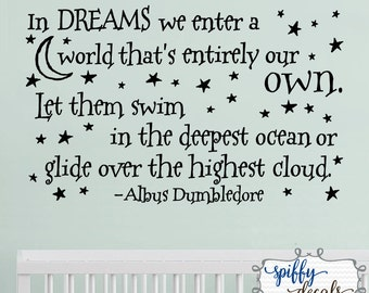 In Dreams We Enter A World That's Entirely Our Own Wall Decal Vinyl Sticker Quote Harry Potter Albus Dumbledore Spiffy Decals
