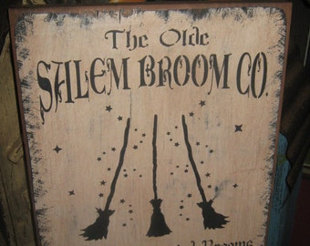 "Primitive Lg Holiday Wooden Hand Painted Halloween Salem WItch Sign -  "" The Olde Salem Broom Co  ""  Country  Rustic Folkart"