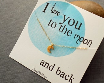 I love you to the moon necklace, GOLD FILL, 24k gold vermeil, tiny crescent moon, layering moon necklace, layering jewelry, simple, everyday