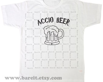 Accio Beer (Summoning Spell) Humorous & Funny Geek Tshirt Inspired By Harry Potter Size Small Medium Large XLarge Color White