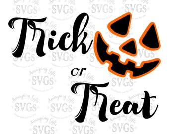 SVG - Halloween SVG - Halloween Decor - Trick or Treat - Jack O Lantern - Trick or Treat Decal - Trick or Treat Tshirt - Fall - Halloween