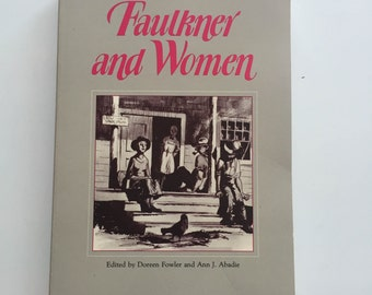 Faulkner and Women by Doreen Fowler (1986, Softcover)