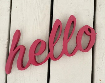 Hello Sign, Wood Hello Sign, Hello Cutout, Custom Sign
