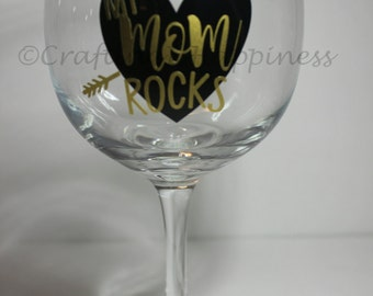 My Mom Rocks Mother's Day Wine Glass