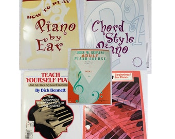 Five Piano Books-  Beginner Books- Piano by Ear (including CD), Chord Style Piano (with CD), Teach Yourself Piano, John Schaum Adult course