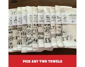 Pick Any Two Designs - Funny Tea Towel, Funny Dish Towel, Dish Towel, Tea towel, Kitchen towel, Flour sack tea towels, Dish cloth