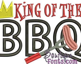 King of the BBQ Embroidery Design- Instant Download