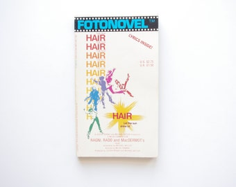 Hair Fotonovel - Pictures and Lyrics From the Classic Musical - 1979 Fotonovel Publications