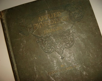 Antique School Book 1898 Applied Physiology Primer Reader Illustrated  Mixed Media Art Crafting  Skeleton