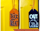 Halloween Door Tag, Out Of Candy Sign, Halloween Decor