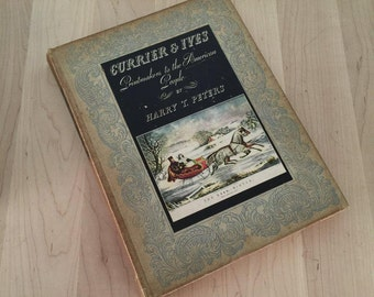 Currier & Ives Printmakers to the American People by Harry T Peters, fair to good used condition, sticker on inside, marks wear on cover