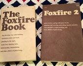 "2 Beautifully Illustrated 1970s ""The FOXFIRE Books Edition #1 & #2, Learn Moonshining, Log Cabin Making, Midwifing, Faith Healing, Ghosts"