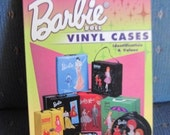 Barbie Vinyl Case Identification Guide Book
