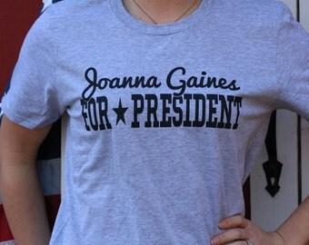 A True American Fixer Upper - Joanna Gaines For President TShirt