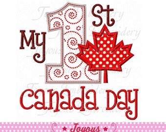 Instant Download My 1st Canada Day Applique Machine Embroidery Design NO:2033