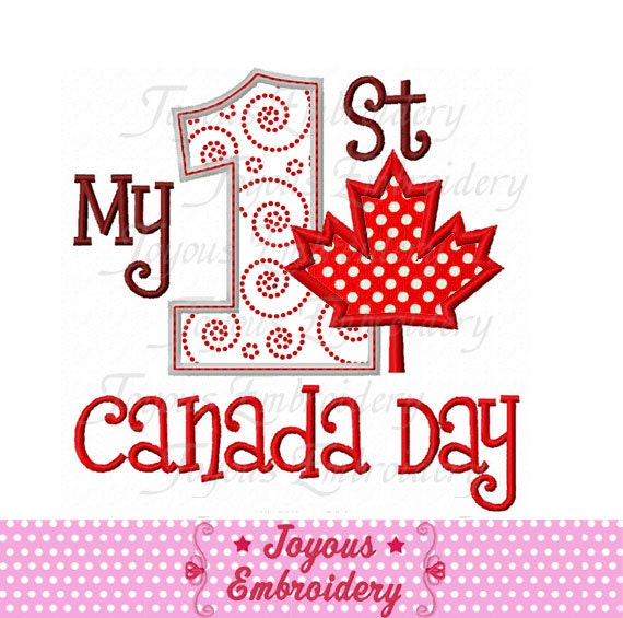 Instant Download My 1st Canada Day Applique Machine Embroidery
