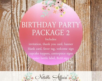 Birthday  Party Package Set 2- includes Invitation, Cupcake Toppers, Favor Tags, Welcome Sign, Square Banner and more