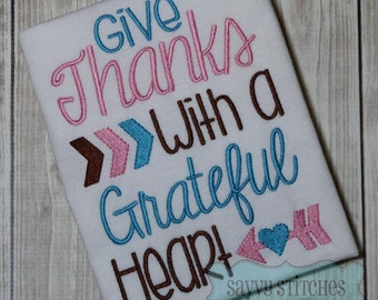 Give Thanks With A Grateful Heart Machine Embroidery Design