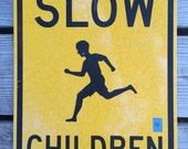 Vintage SLOW CHILDREN Road Street Sign » Original Authentic Aluminum 18x24 Man Cave