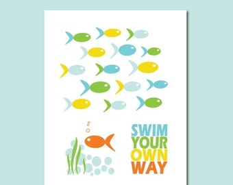 ON SALE Swim Your Own Way Inspirational Typography Art Print Modern Home Decor  - 11 x 14 Poster Print