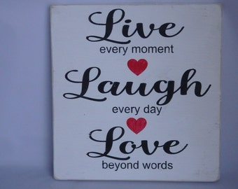 Live Laugh Love Wooden Sign/Plaque Handcrafted