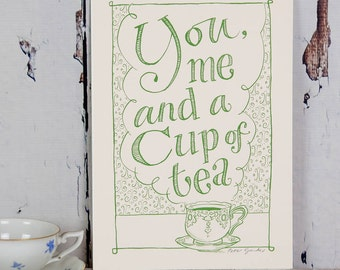 Tea Kitchen Art - Funny Tea Print - Tea Art - Kitchen Wall Art - Gift For Foodie - Gift For Tea Lover - You, Me and a Cup of Tea Print