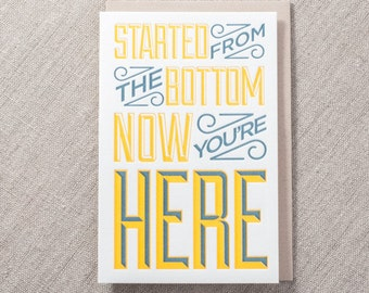 Started from the Bottom Letterpress Greeting Card
